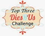 DiesRUs_Top3